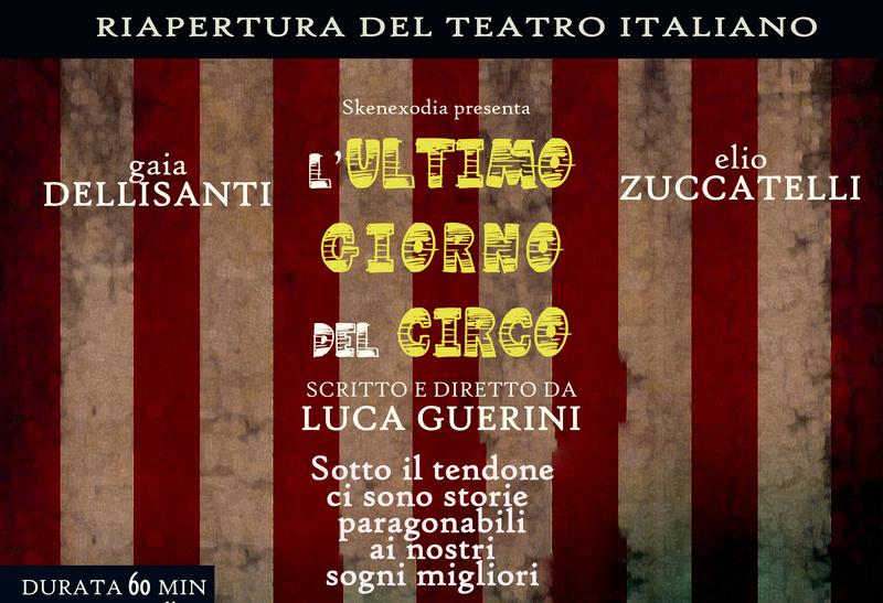 """Teatro, Skenexodia torna con """"L'ultimo giorno del circo"""" di Luca Guerini"""